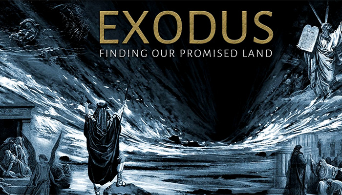 Exodus: Discovering Our Promised Land