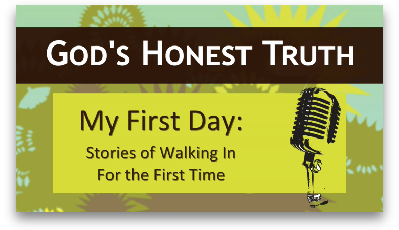 My First Day: Stories of Walking In for the First Time