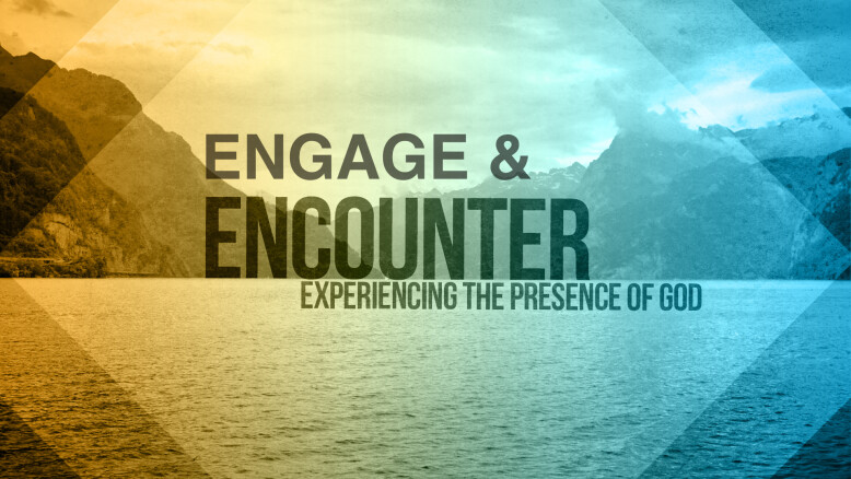 Engage & Encounter