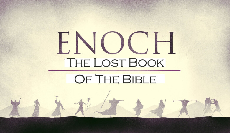 Enoch: The Lost Book of the Bible