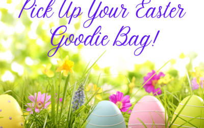 Pick Up Your Easter Goodie Bag!