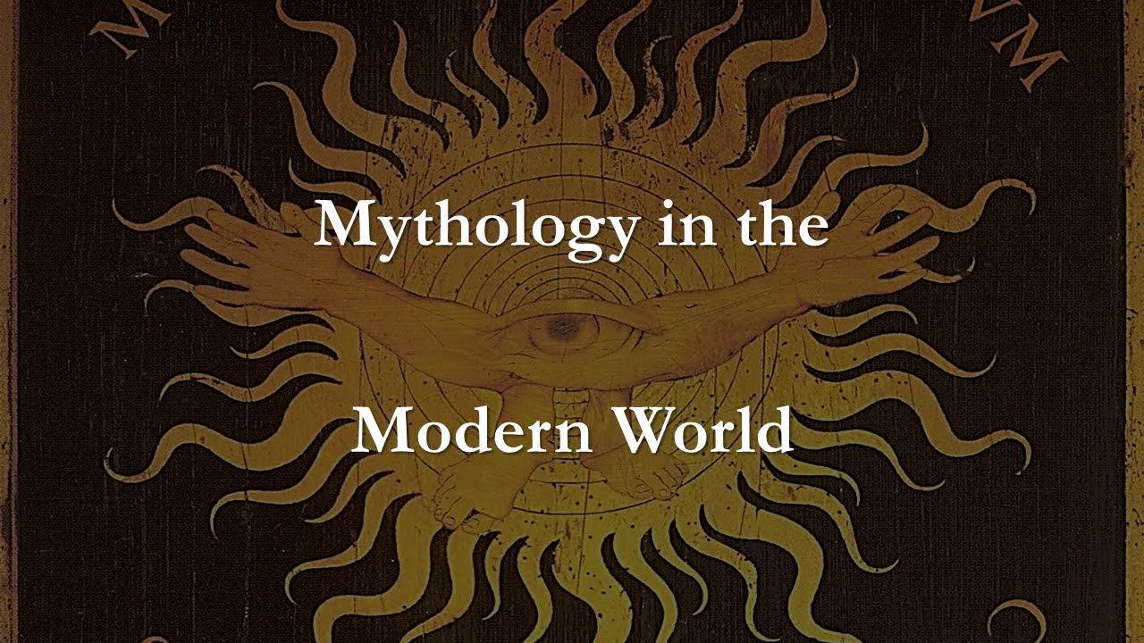 Mythology in the Modern World